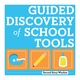 Back to School Guided Discovery of School Tools