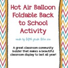 Back to School Hot Air Balloon 3-D Project