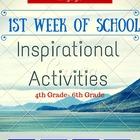 Back to School First Week of School INSPIRATIONAL Activities