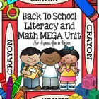 Back to School Literacy and Math MEGA Unit