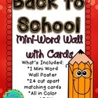 Back to School Mini Word Wall and Cards (August/September)