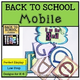 Back to School Mobile Kit (Grades K-6)