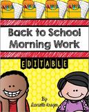 Back to School Morning Work (Editable)