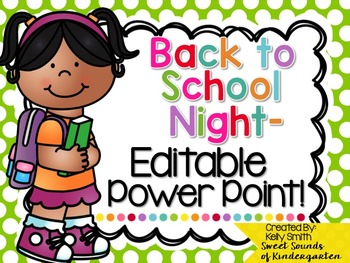 Back to School Night EDITABLE PowerPoint!!