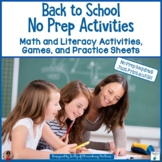 Back to School  No Prep Printables - Literacy and Math