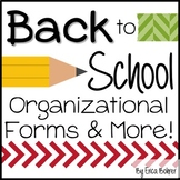 Back to School Organizational Forms and More
