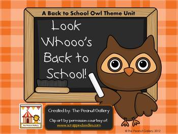 """Back to School Owl Theme Unit: """"Look Whooo's Back to School!"""""""