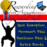 Back to School Passes: Rewarding Participation High School Style