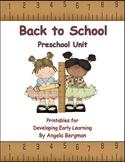 Back to School ~ Preschool Unit Printable