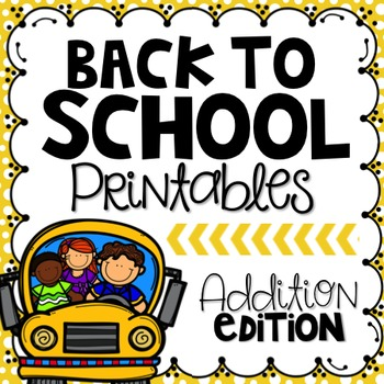 Back to School Printables {Addition Edition}