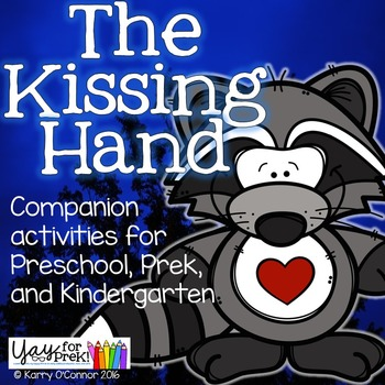 Beginning of the Year - The Kissing Hand activities for PreK and Kindergarten