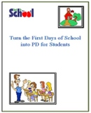 Back to School: Turn the First Days of School into PD for