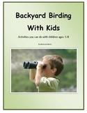 Backyard Birding With Kids