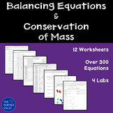 Balancing Chemical Equations, Conservation of Mass, Worksh