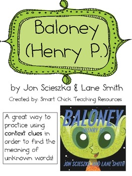 Baloney, by J. Scieszka, Teaching Context Clues with the Book!