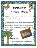 Bananas for Nonsense Words