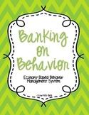 Banking on Behavior