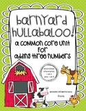 Barnyard Hullabaloo! A Common Core Unit for Adding Three Numbers