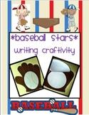 Baseball Stars- Writing, Crafts and Sportsmanship Packet