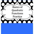 Basics of Quadratic Functions Practice