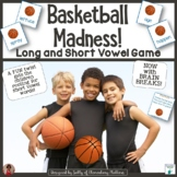 Long or Short Vowels - Basketball Madness