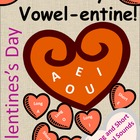 Be My Vowel-entine! (Vowel Sounds short and long)