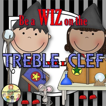 Be a Wiz on the TREBLE CLEF Staff Note Names *Lessons *Act