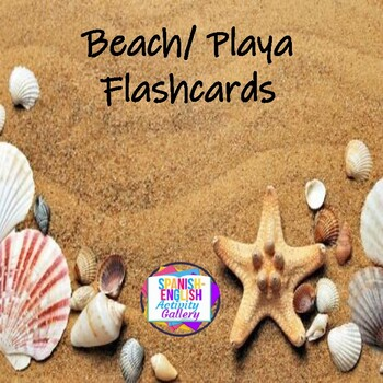 Beach Time Flashcards - English and Spanish