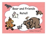 Bear and Friends Retell Unit