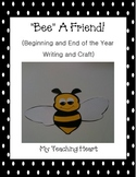 """Bee"" a Friend Writing Unit"