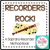 "Beginning Recorder Method Book - ""Recorders Rock"" for Sopr"