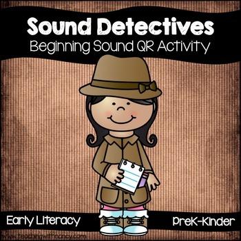 Beginning Sound Detectives (Free QR Code Activity)