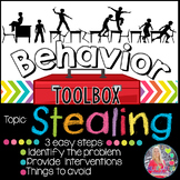 Behavior Toolbox: STEALING, Positive RtI SEL Classroom  In