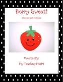 Berry Sweet (Mini Unit with Craftivity)