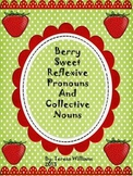 Berry Sweet Reflexive Pronouns and Collective Nouns