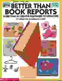 Better Than Book Reports Teacher Resource book