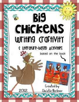 """Big Chickens"" Writing Craftivity"