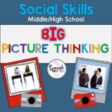 Big Picture Thinking: Social Situation Analysis