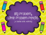 Big Problem, Little Problem Pencils: A Social Skills Activity