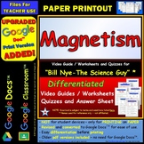 Bill Nye - Magnetism – Two Quizzes, Worksheet, and Answer Sheet.