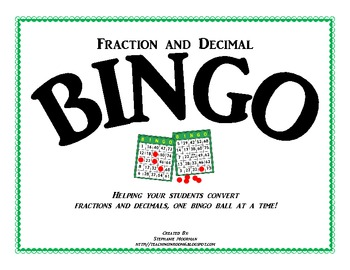 Bingo:  Fractions and Decimals