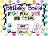 Birthday Board {Bright Polka Dots and Stripes}