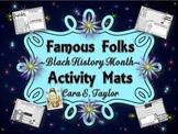Black History Month~ Famous Folks Activity Mats