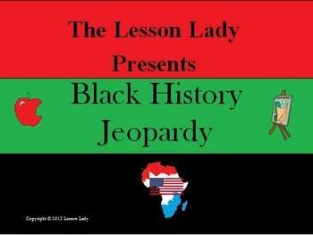 Black History Month Game in the Style of Jeopardy TM