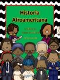 Black History in Spanish * Historia afroamericana