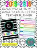 Editable Black & White w/Pops of Color Teacher Planner/Bin