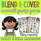 Blend & Cover {Onset & Rime Blending}