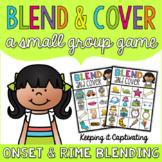 Blend & Cover {Onset & Rime Blending}