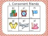 Blending with Consonant Blends { L BLENDS: bl, cl, fl, gl,
