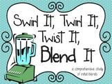 Blends {Swirl It, Twirl It, Twist It, Blend It} a comprehe